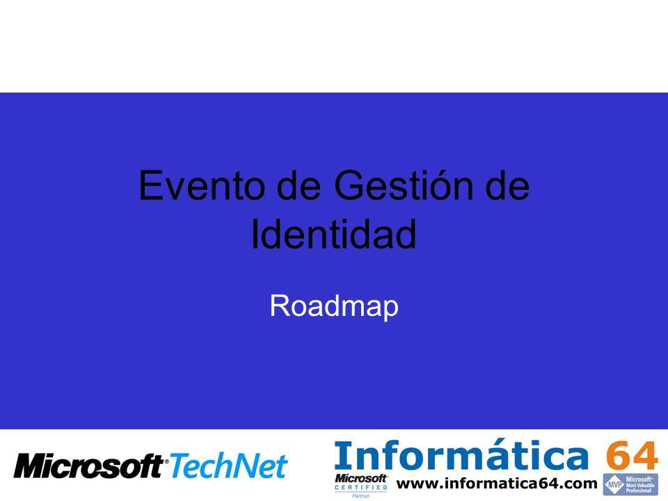Evento de Gestión de Identidad Roadmap
