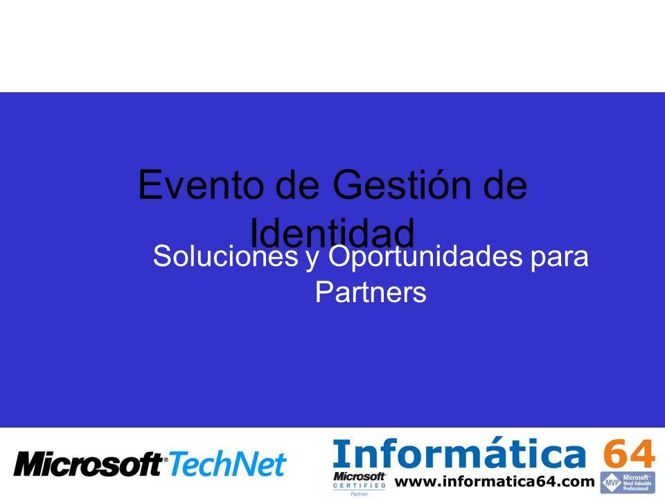 Evento de Gestión de Identidad Soluciones y Oportunidades para Partners