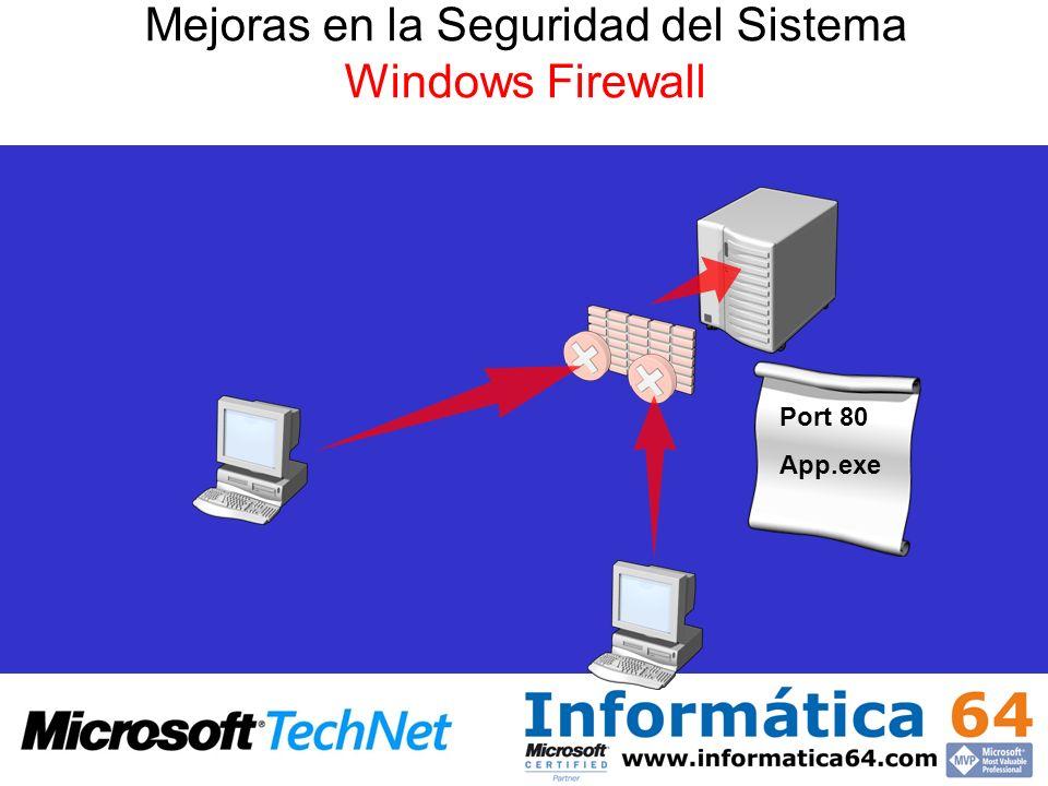 Port 80 App.exe Mejoras en la Seguridad del Sistema Windows Firewall