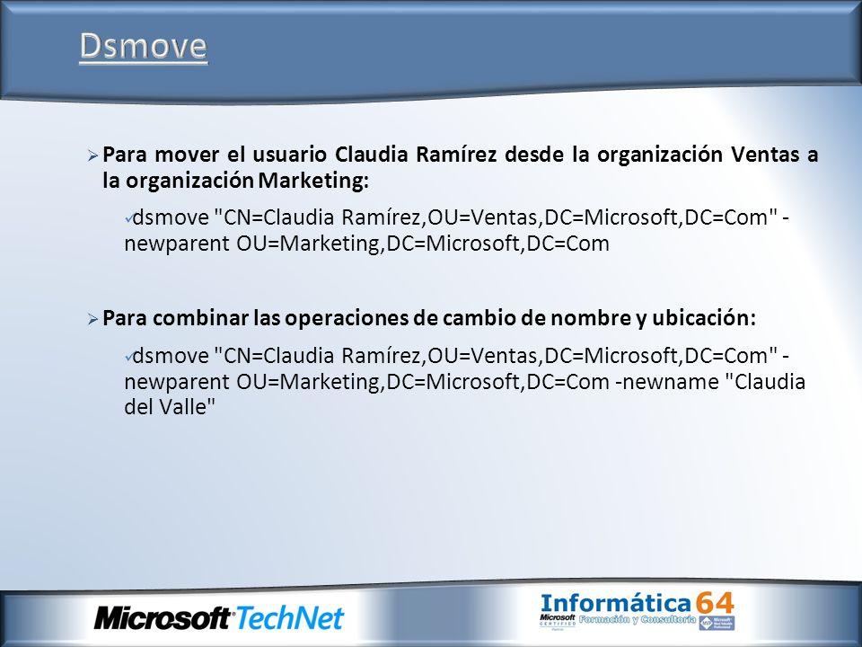 Para mover el usuario Claudia Ramírez desde la organización Ventas a la organización Marketing: dsmove