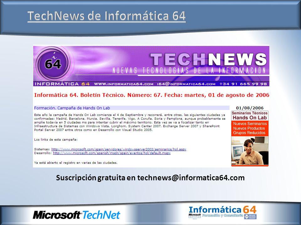 Suscripción gratuita en technews@informatica64.com