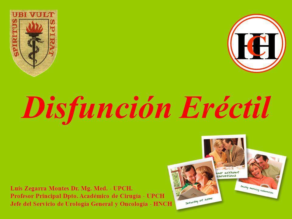 Disfunción Eréctil Luis Zegarra Montes Dr.Mg. Med.