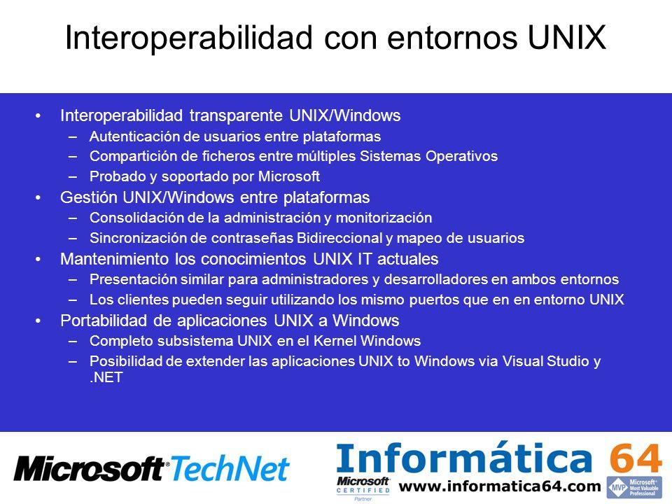 Interoperabilidad transparente UNIX/Windows –Autenticación de usuarios entre plataformas –Compartición de ficheros entre múltiples Sistemas Operativos