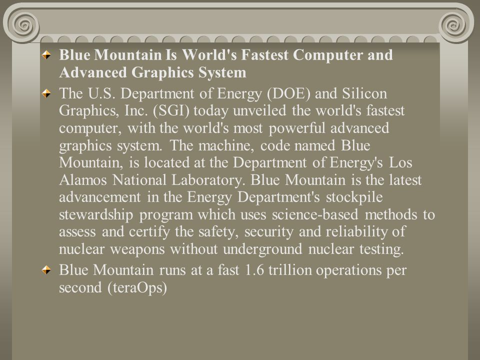 Blue Mountain Is World s Fastest Computer and Advanced Graphics System The U.S.