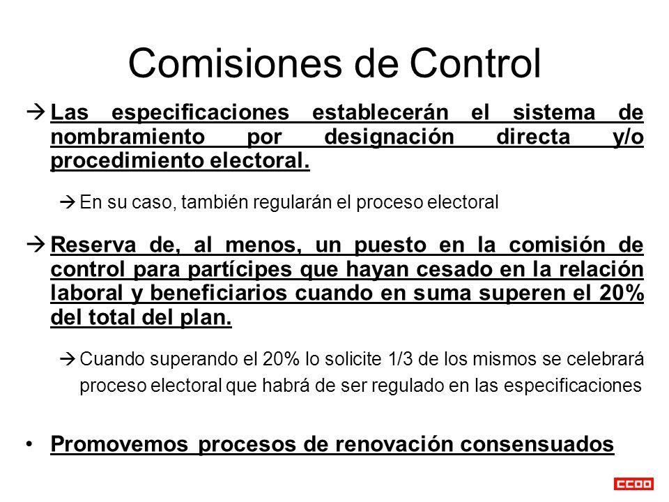 Comisiones de Control Las especificaciones establecerán el sistema de nombramiento por designación directa y/o procedimiento electoral.