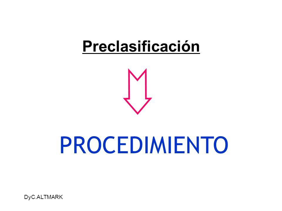 DyC.ALTMARK Preclasificación PROCEDIMIENTO