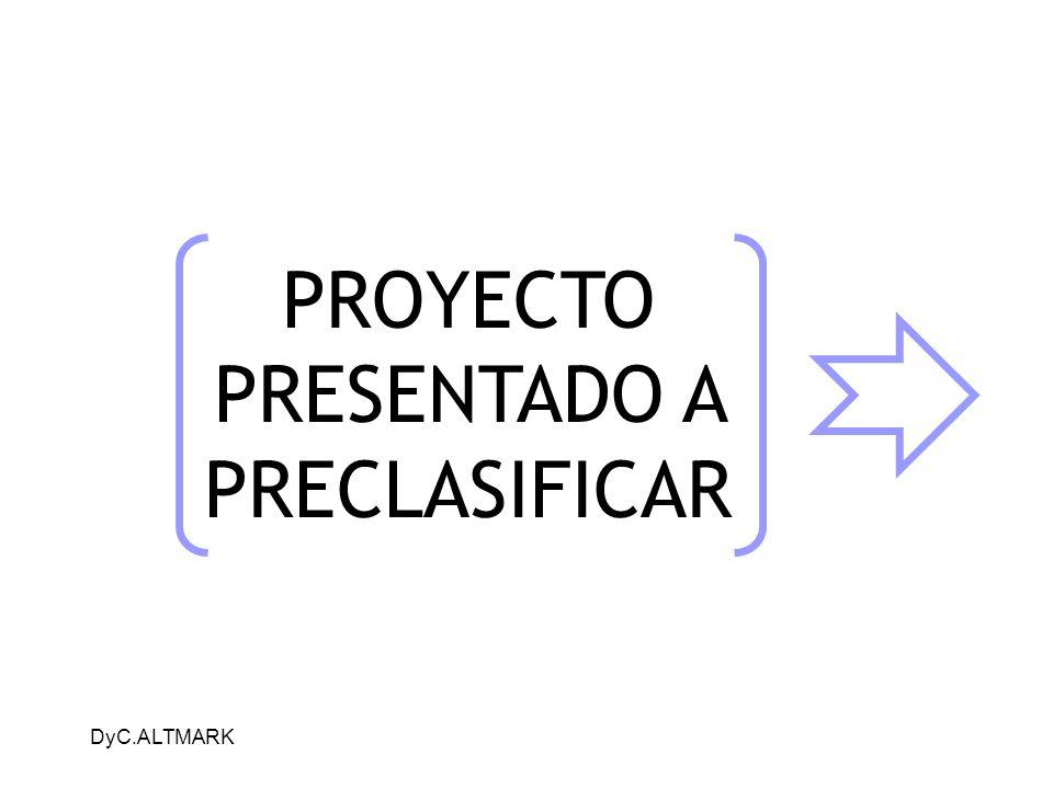 DyC.ALTMARK PROYECTO PRESENTADO A PRECLASIFICAR