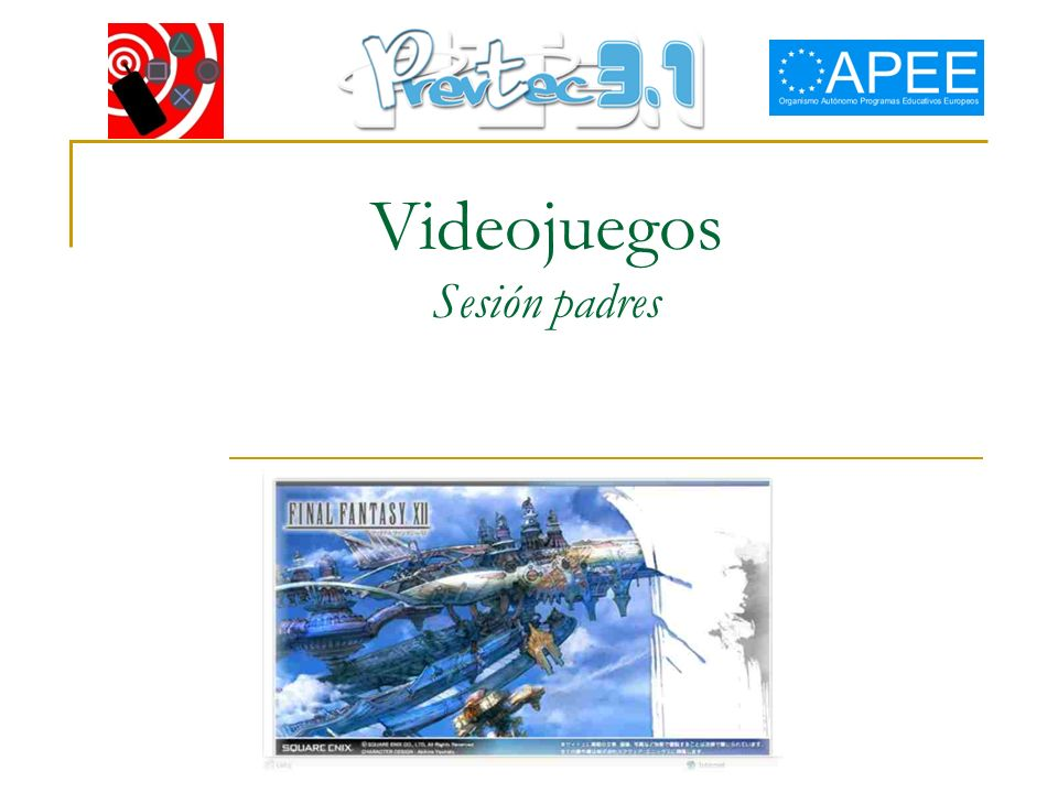 Videojuegos Sesión padres