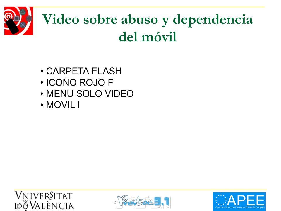 Video sobre abuso y dependencia del móvil CARPETA FLASH ICONO ROJO F MENU SOLO VIDEO MOVIL I