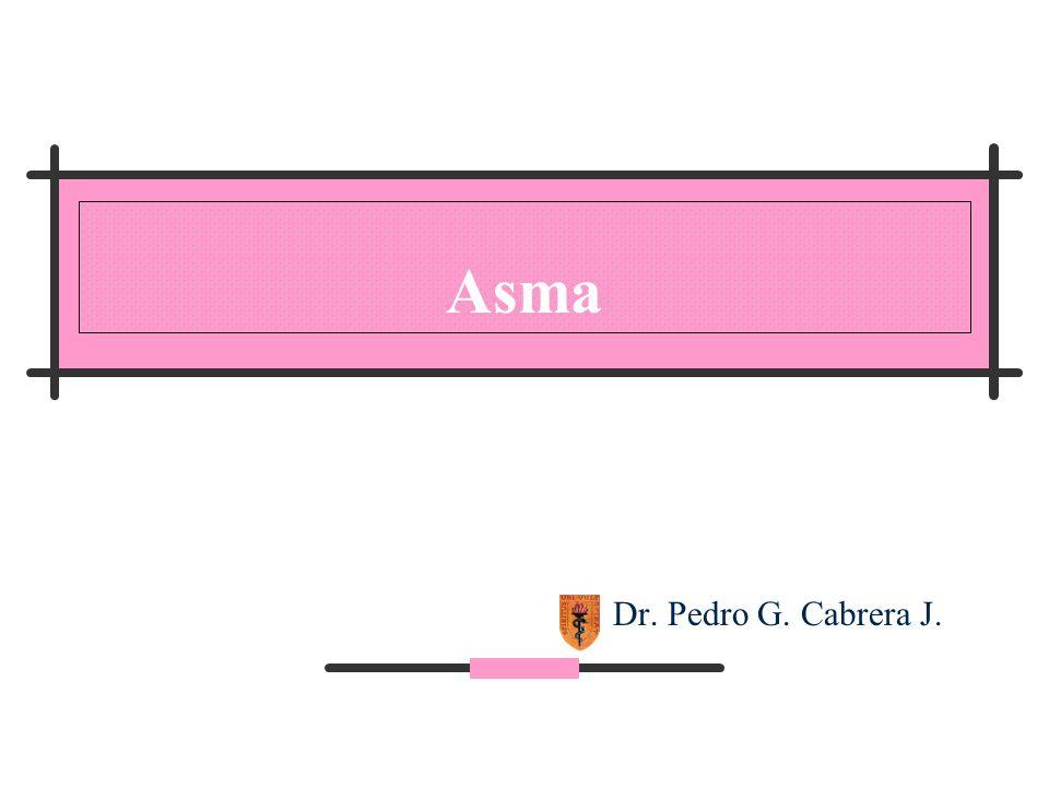 Asma Dr. Pedro G. Cabrera J.