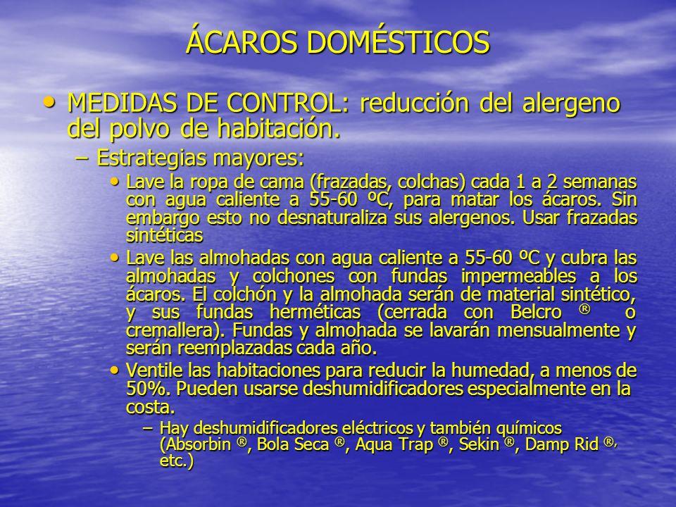 MEDIDAS DE CONTROL: reducción del alergeno del polvo de habitación. MEDIDAS DE CONTROL: reducción del alergeno del polvo de habitación. –Estrategias m