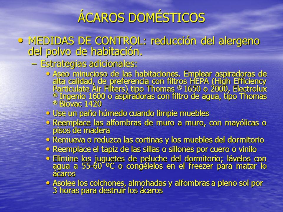 MEDIDAS DE CONTROL: reducción del alergeno del polvo de habitación. MEDIDAS DE CONTROL: reducción del alergeno del polvo de habitación. –Estrategias a