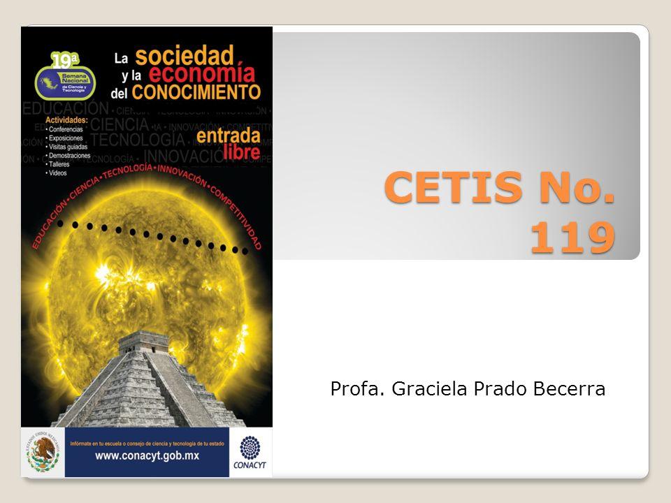 CETIS No. 119 Profa. Graciela Prado Becerra