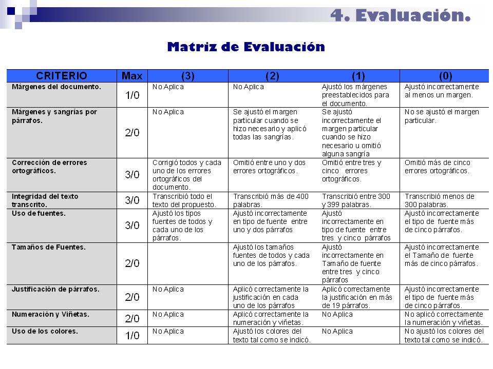 4. Evaluación. Matriz de Evaluación Calificación: 14/20