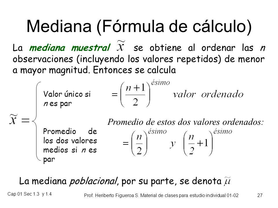 Cap 01 Sec 1.3 y 1.4 Prof. Heriberto Figueroa S. Material de clases para estudio individual 01-02 26