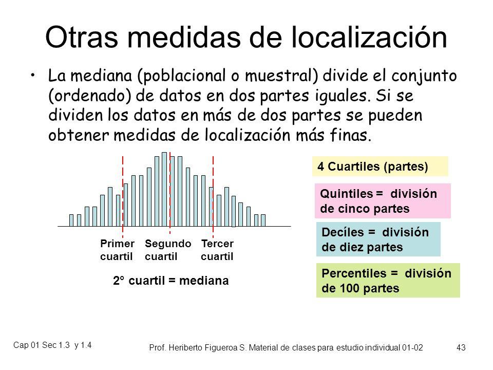 Cap 01 Sec 1.3 y 1.4 Prof. Heriberto Figueroa S. Material de clases para estudio individual 01-02 42