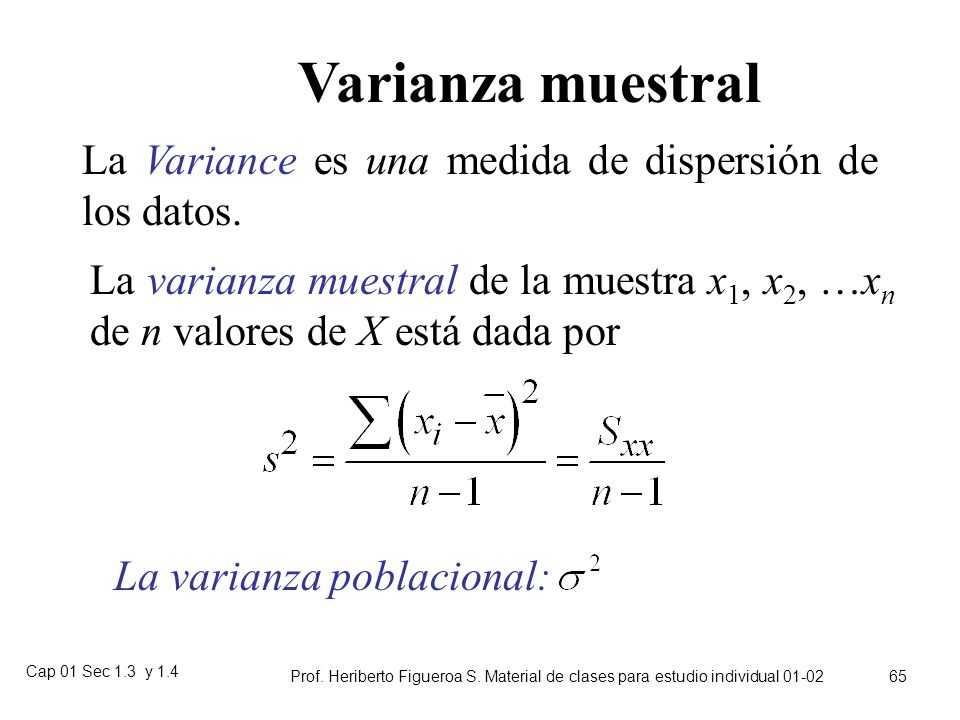 Cap 01 Sec 1.3 y 1.4 Prof. Heriberto Figueroa S. Material de clases para estudio individual 01-02 64 Rango Diferencia entre los valores muestrales may