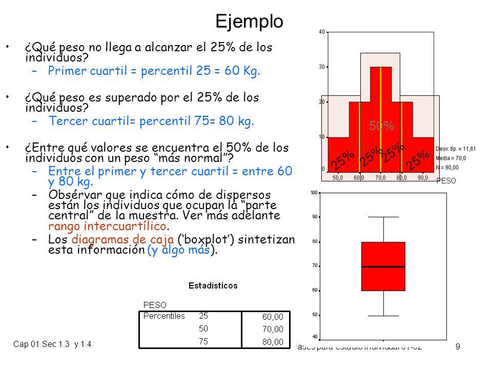 Cap 01 Sec 1.3 y 1.4 Prof. Heriberto Figueroa S. Material de clases para estudio individual 01-02 8 Ejemplos – El 5% de los recién nacidos tiene un pe