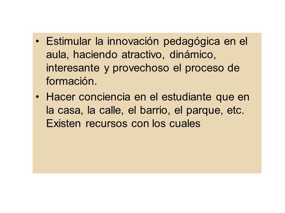 Objetivos específicos Fortalecer una educación de calidad, desde el saber, el saber hacer y la investigación en el aula.