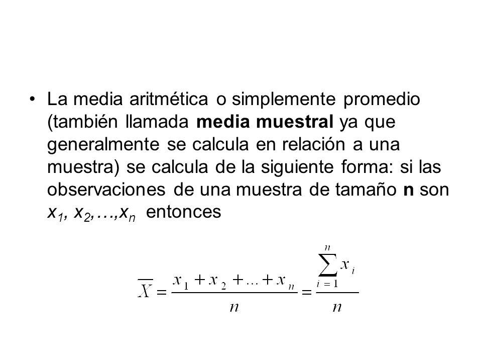 La media aritmética o simplemente promedio (también llamada media muestral ya que generalmente se calcula en relación a una muestra) se calcula de la