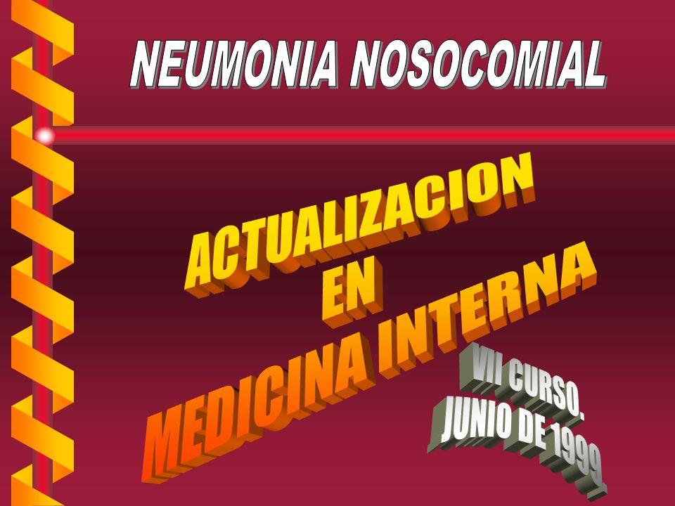 NEUMONIA NOSOCOMIAL ATENCION A FACTORES AMBIENTALES b Descontaminación del equipo ventilatorio.