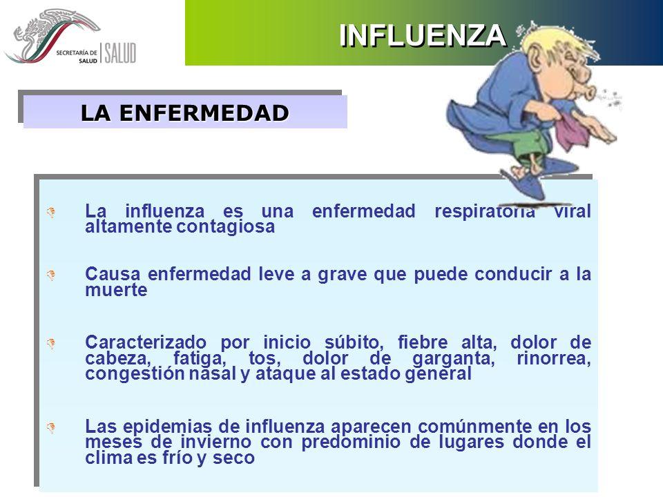 D La influenza es una enfermedad respiratoria viral altamente contagiosa D Causa enfermedad leve a grave que puede conducir a la muerte D Caracterizad