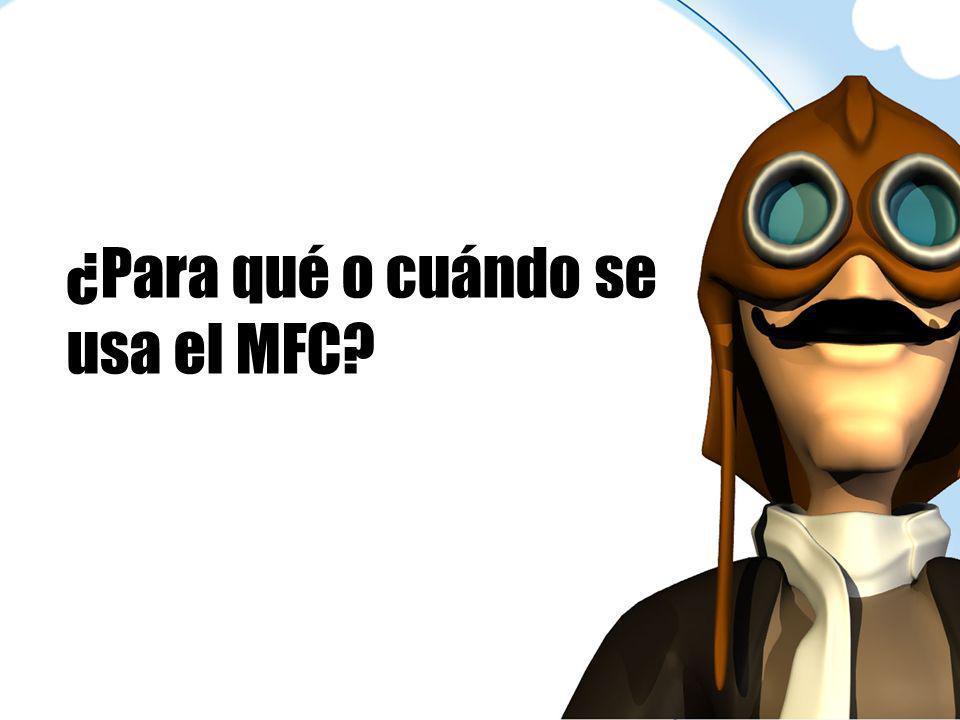 ¿Para qué o cuándo se usa el MFC?