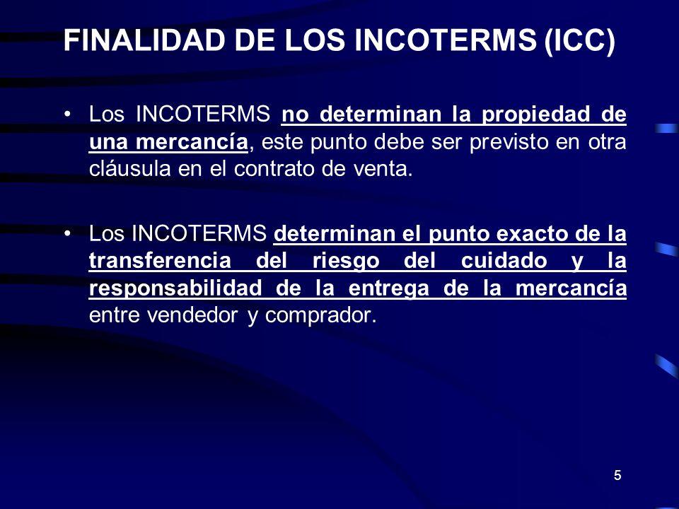 5 Los INCOTERMS no determinan la propiedad de una mercancía, este punto debe ser previsto en otra cláusula en el contrato de venta. Los INCOTERMS dete