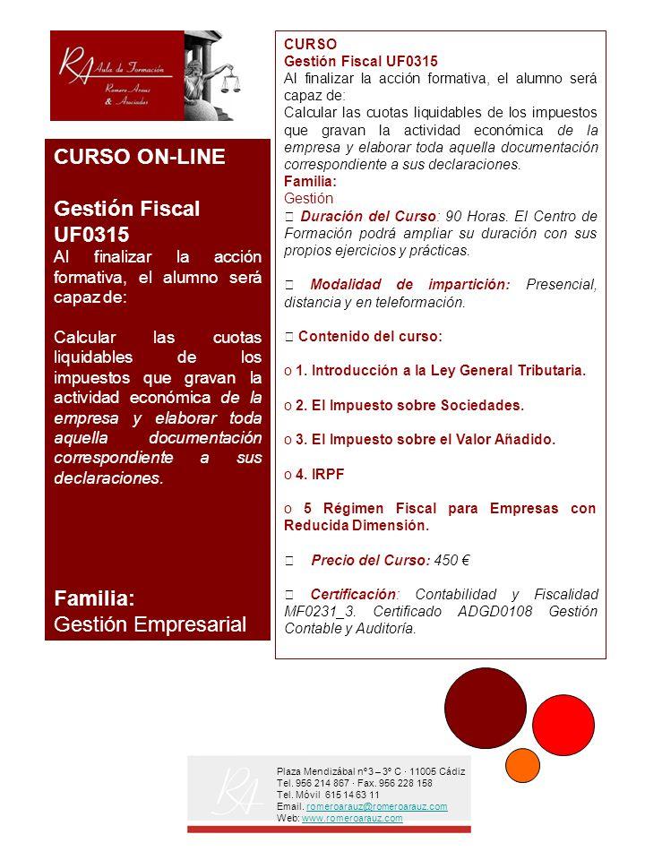 Plaza Mendizábal nº 3 – 3º C · 11005 Cádiz Tel. 956 214 867 · Fax.