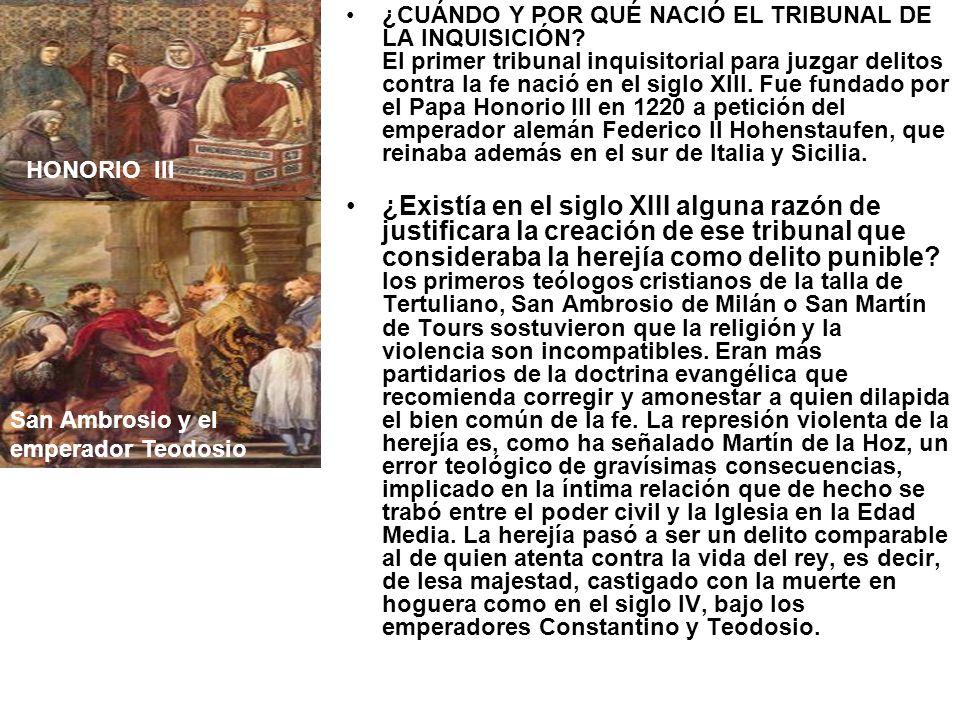 ¿CUÁNDO Y POR QUÉ NACIÓ EL TRIBUNAL DE LA INQUISICIÓN? El primer tribunal inquisitorial para juzgar delitos contra la fe nació en el siglo XIII. Fue f