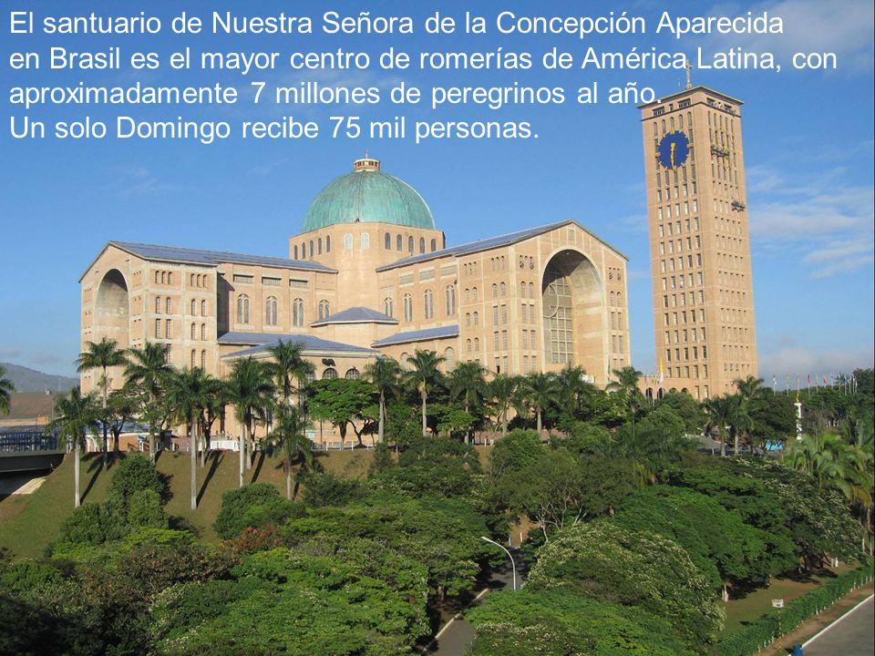 El santuario de Nuestra Señora de la Concepción Aparecida en Brasil es el mayor centro de romerías de América Latina, con aproximadamente 7 millones d