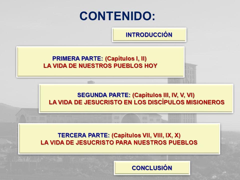 INTRODUCCIÓN INTRODUCCIÓNINTRODUCCIÓN PRIMERA PARTE: (Capítulos I, II) LA VIDA DE NUESTROS PUEBLOS HOY PRIMERA PARTE: (Capítulos I, II) LA VIDA DE NUE
