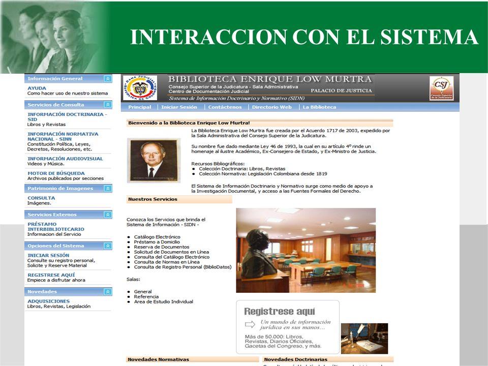 INTERACCION CON EL SISTEMA