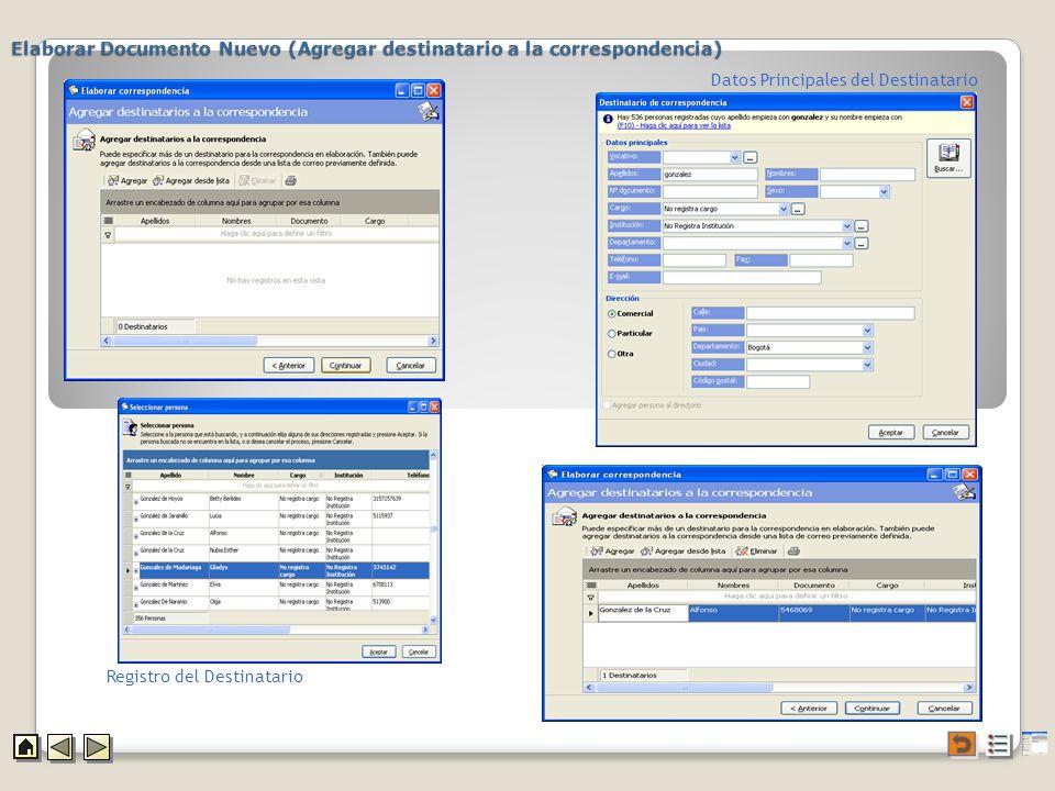 Elaborar Documento Nuevo (Agregar destinatario a la correspondencia) Registro del Destinatario Datos Principales del Destinatario