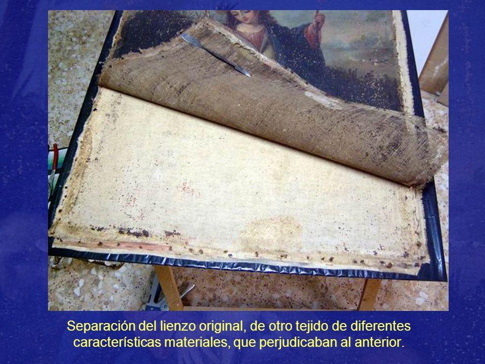 Separación del lienzo original, de otro tejido de diferentes características materiales, que perjudicaban al anterior.