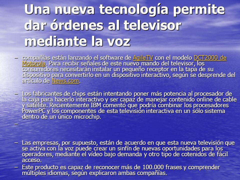 Una nueva tecnología permite dar órdenes al televisor mediante la voz –compañías están lanzando el software de AgileTV con el modelo DCT2000 de Motoro