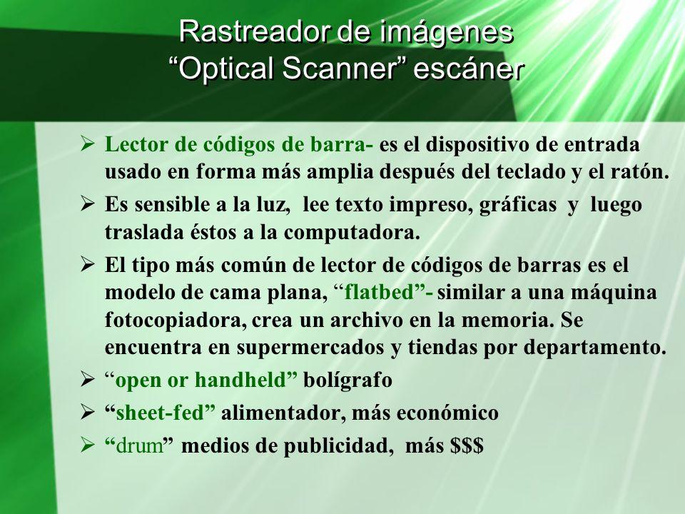 Rastreador de imágenes Optical Scanner escáner Lector de códigos de barra- es el dispositivo de entrada usado en forma más amplia después del teclado