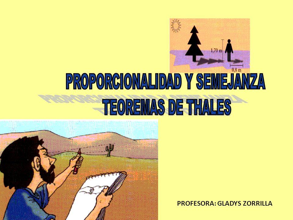 OBJETIVOS: 1) Identificar los teoremas de Thales en su forma particular y general.