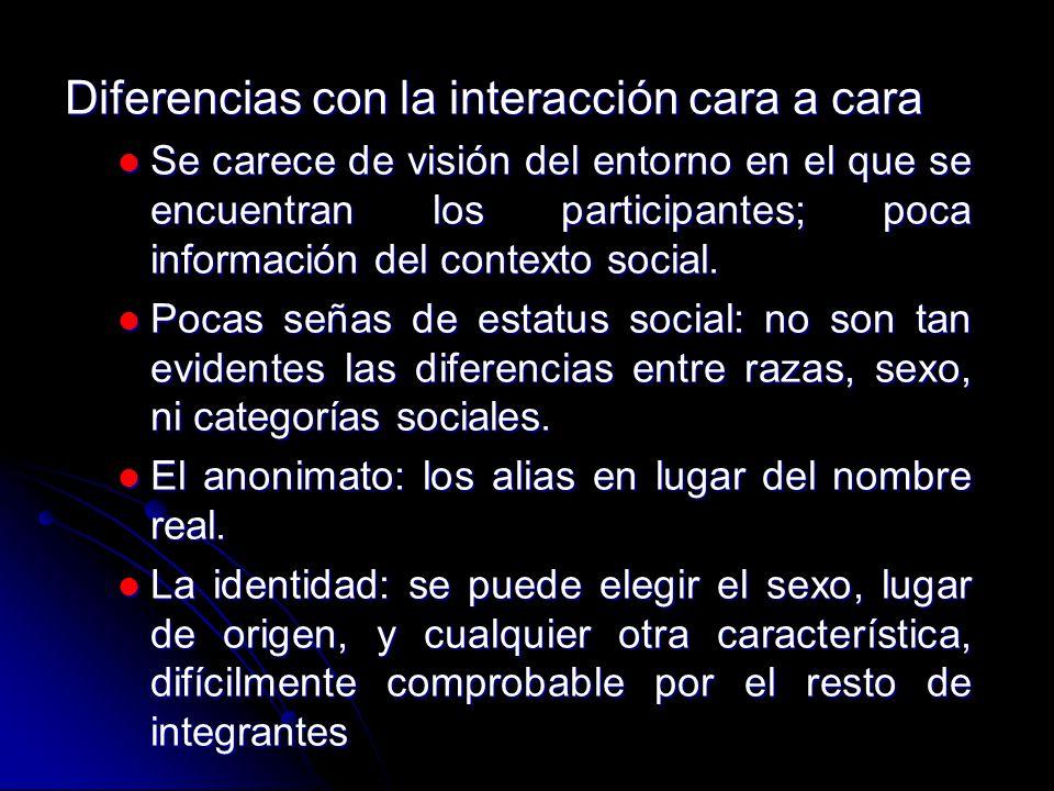 Son comunidades de intereses, de encuentro, de circulación de informa- ción, son comunidades indentitarias.