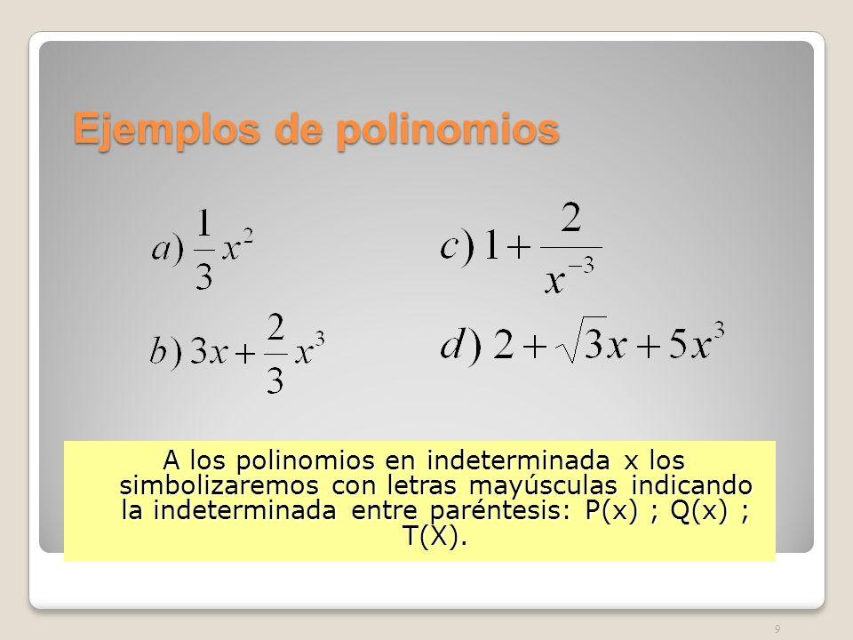 Términos Monomio : polinomio con un solo término.Monomio : polinomio con un solo término.