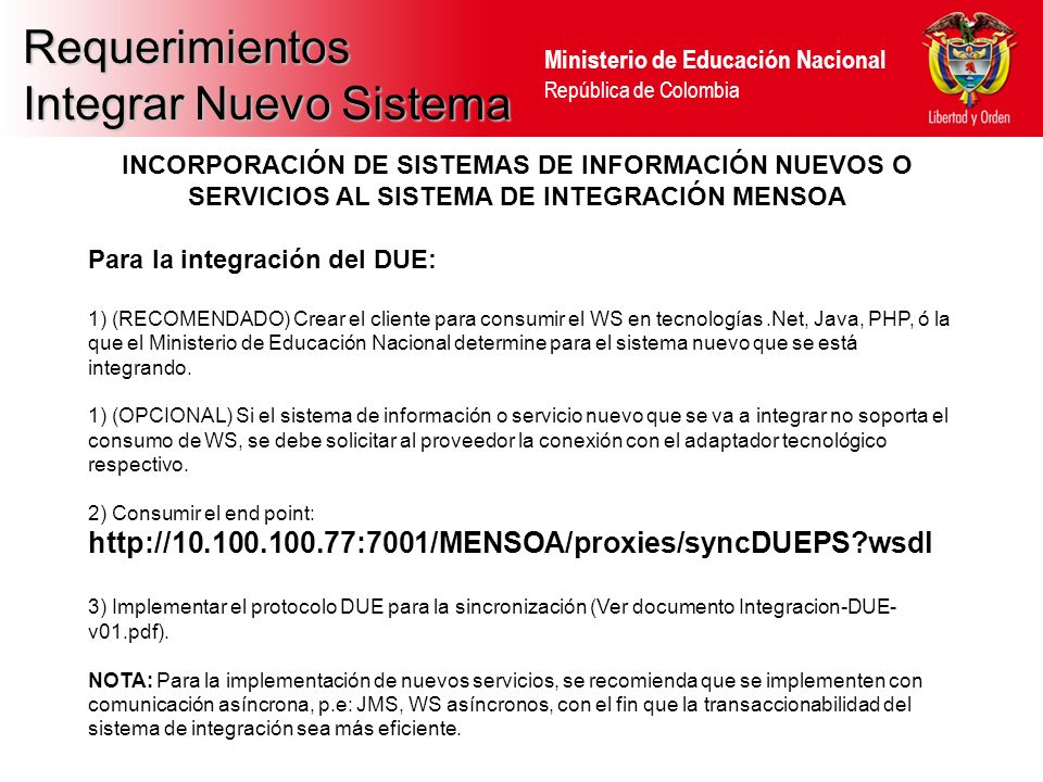 Ministerio de Educación Nacional República de Colombia Requerimientos Integrar Nuevo Sistema INCORPORACIÓN DE SISTEMAS DE INFORMACIÓN NUEVOS O SERVICI