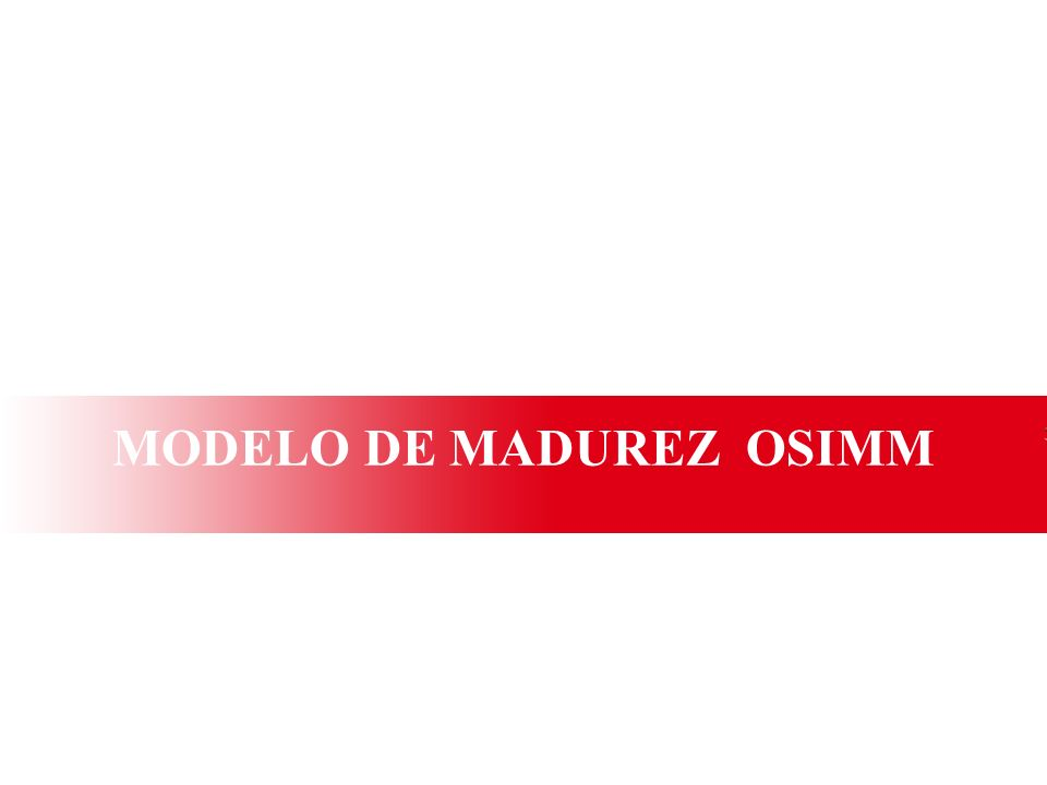 Ministerio de Educación Nacional República de Colombia OSIMM OSIMM (Open Group Service Integration Maturity Model) es un Modelo de Madurez que representa una forma y una medida para evaluar el estado actual de madurez a nivel de integración de los sistemas de información en una organización.