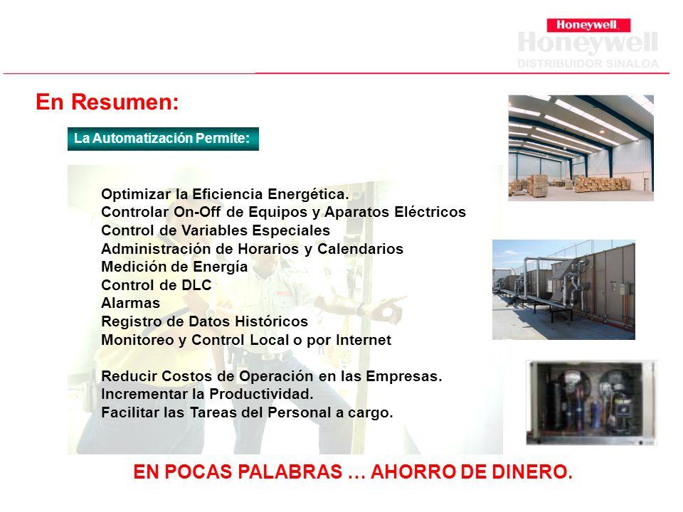 En Resumen: La Automatización Permite: Optimizar la Eficiencia Energética.