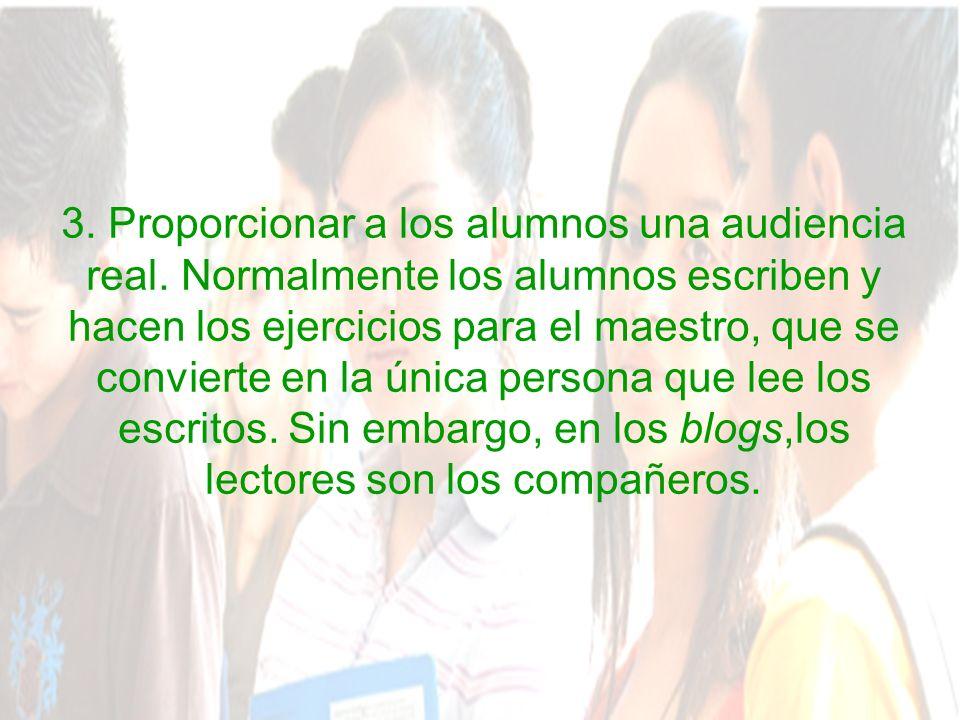 3. Proporcionar a los alumnos una audiencia real.