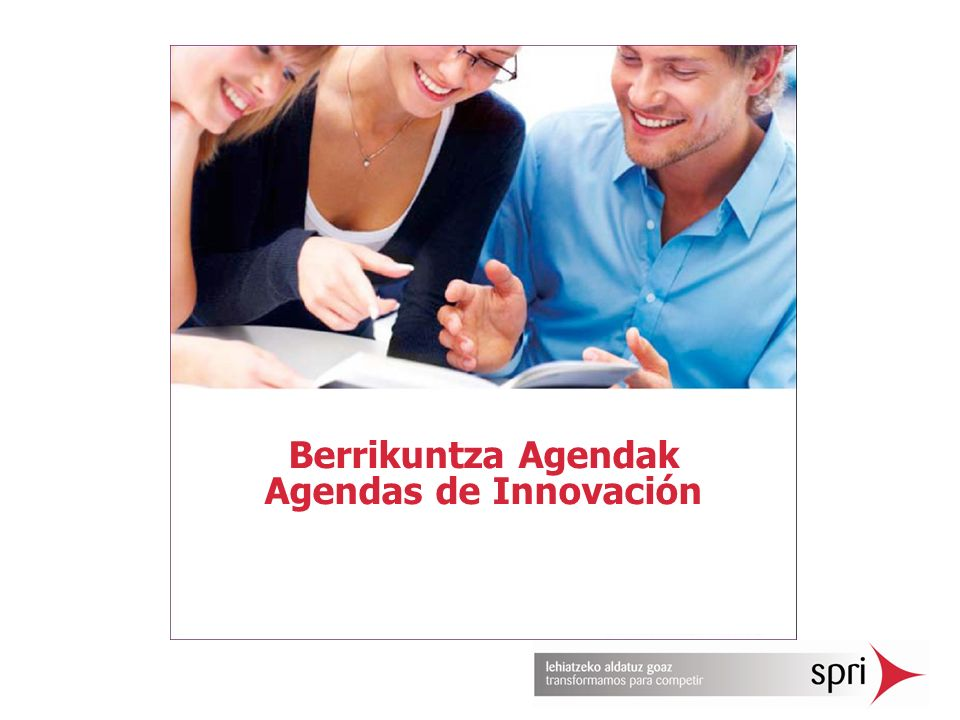 Berrikuntza Agendak Agendas de Innovación