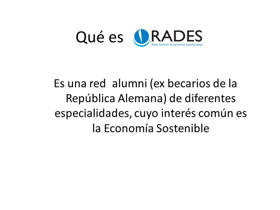 Qué es Es una red alumni (ex becarios de la República Alemana) de diferentes especialidades, cuyo interés común es la Economía Sostenible