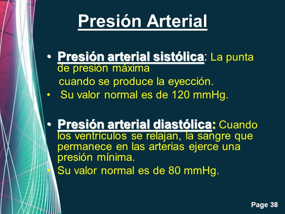 Free Powerpoint Templates Page 38 Presión Arterial Presión arterial sistólicaPresión arterial sistólica: La punta de presión máxima cuando se produce