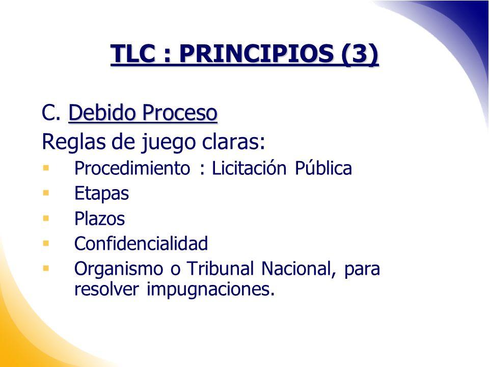 TLC : PRINCIPIOS (3) Debido Proceso C.
