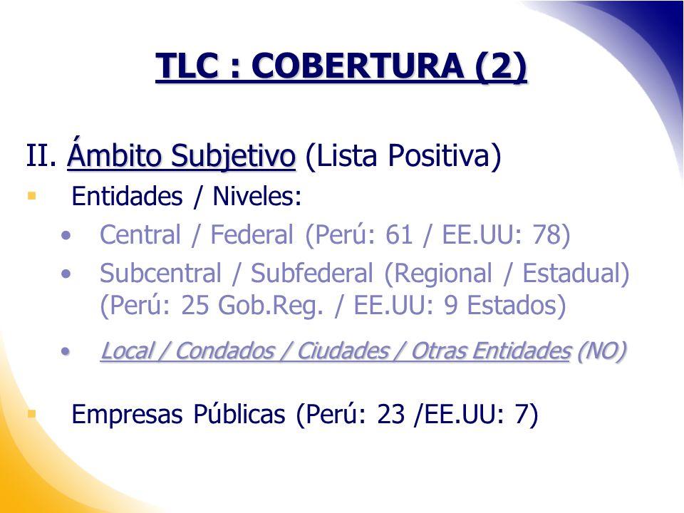 TLC : COBERTURA (2) Ámbito Subjetivo II.