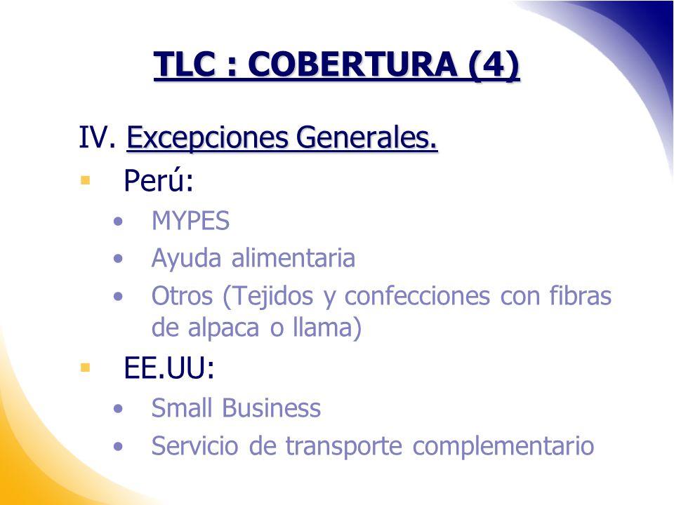TLC : COBERTURA (4) Excepciones Generales.IV. Excepciones Generales.
